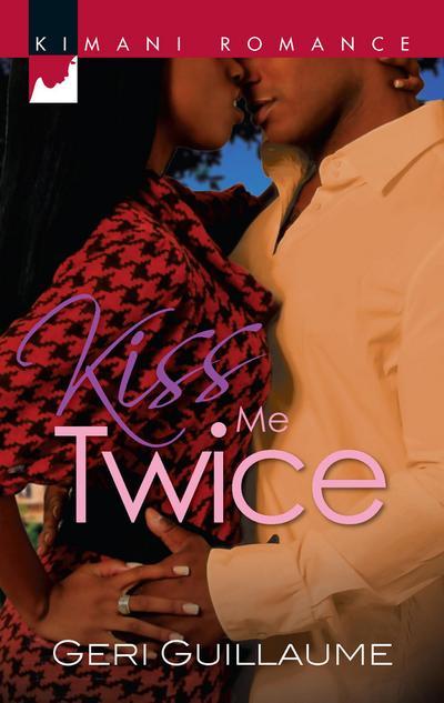 Kiss Me Twice (Mills & Boon Kimani)