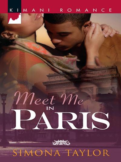 Meet Me in Paris (Mills & Boon Kimani)