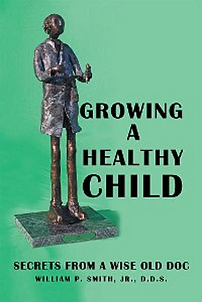 Growing a Healthy Child