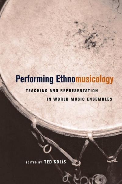 Performing Ethnomusicology