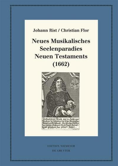 Neues Musikalisches Seelenparadies Neuen Testaments (1662)