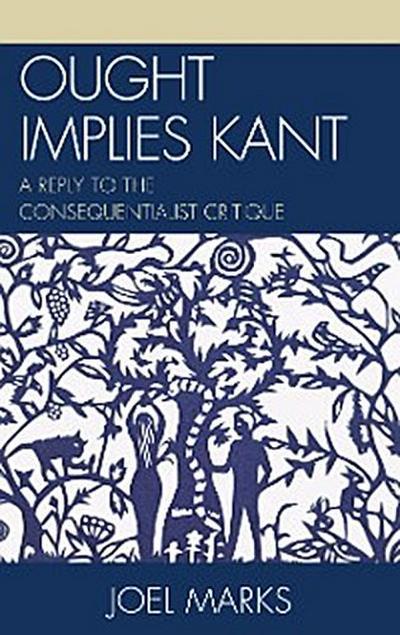 Ought Implies Kant
