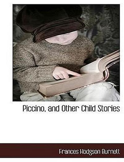 Piccino, and Other Child Stories