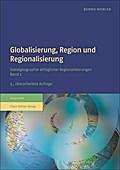 Globalisierung, Region und Regionalisierung