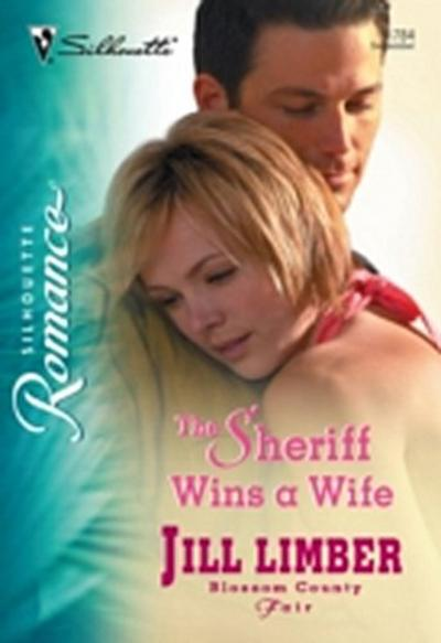 Sheriff Wins A Wife (Mills & Boon Silhouette)