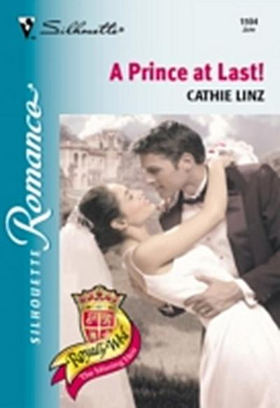 Prince At Last! (Mills & Boon Silhouette)