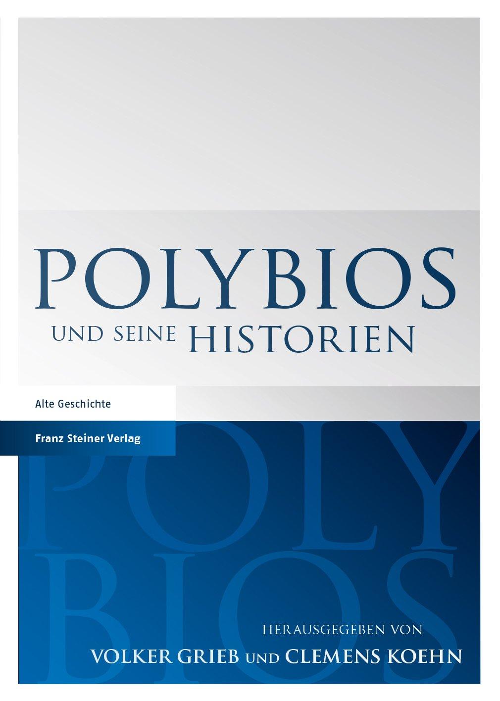 Polybios und seine Historien, Volker Grieb