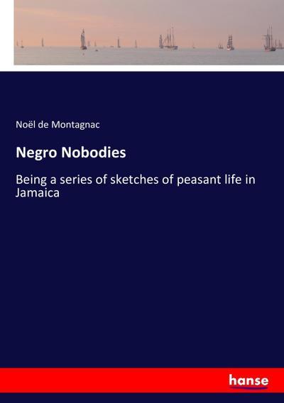 Negro Nobodies