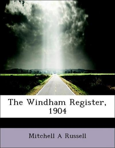The Windham Register, 1904