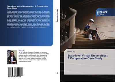 State-level Virtual Universities: A Comparative Case Study