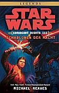 Star Wars Coruscant Nights 03 - Schablonen der Macht