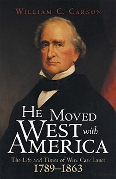He Moved West with America