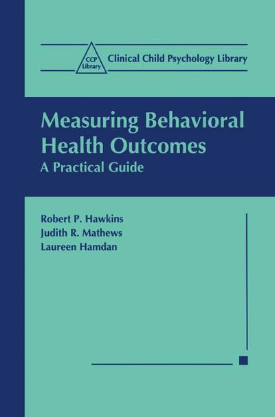 Measuring Behavioral Health Outcomes