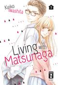 Living with Matsunaga 5