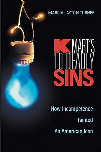Kmart's Ten Deadly Sins
