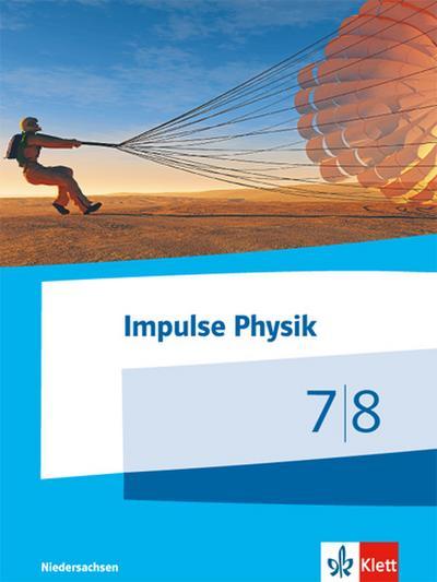 Impulse Physik - Ausgabe Niedersachsen für G9. Schülerbuch Klasse 7/8