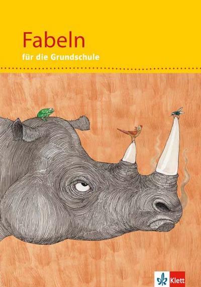Fabeln und Erzählungen für die Grundschule. 1.-4. Schuljahr. Schülerbuch