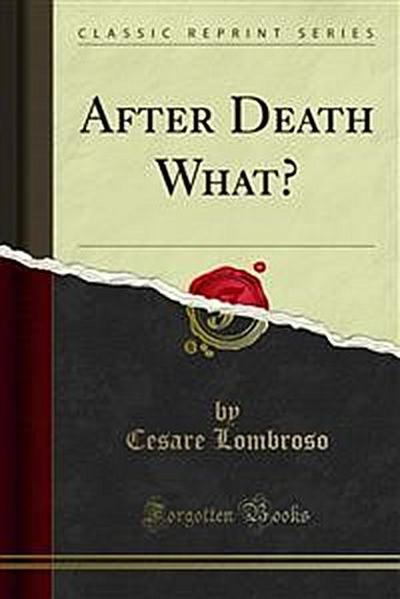 After Death What?