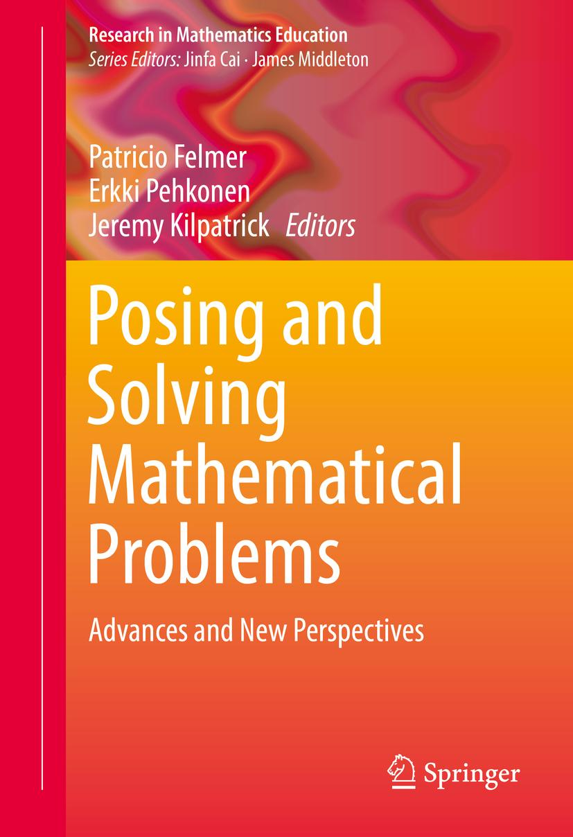 Problem Solving in Mathematics Education Patricio Felmer