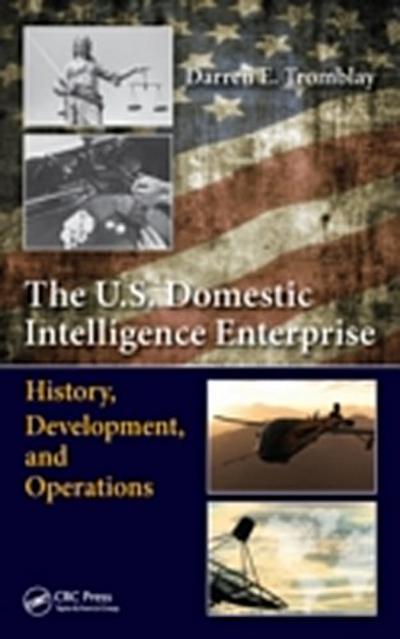 U.S. Domestic Intelligence Enterprise