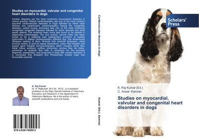 Studies on myocardial, valvular and congenital heart disorders in dogs