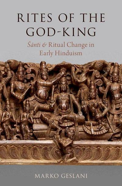 Rites of the God-King: Santi and Ritual Change in Early Hinduism