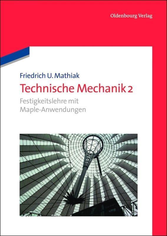 Technische Mechanik 2 Friedrich U. Mathiak