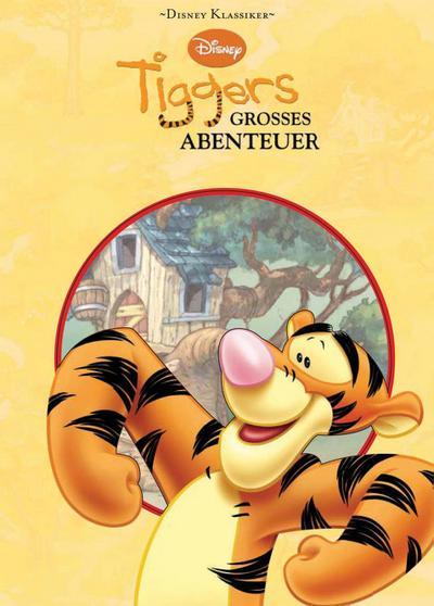 Disney: Tiggers großes Abenteuer: aufregende Abenteuer mit Winnie Puuh und seinen Freunden