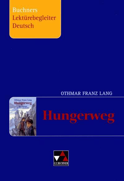 Buchners Lektürebegleiter Deutsch / Lang, Hungerweg