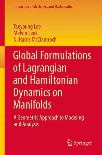 Global Formulations of Lagrangian and Hamiltonian Dynamics on Manifolds