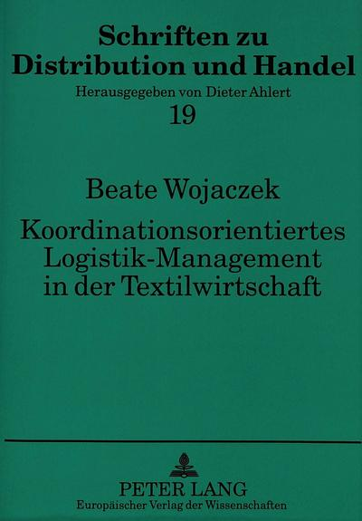 Koordinationsorientiertes Logistik-Management in der Textilwirtschaft