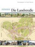 Die Landstraße: Eine Kulturgeschichte des 3. Wiener Gemeindebezirks