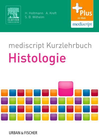 mediscript Kurzlehrbuch Histologie