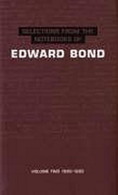 Selections from the Notebooks of Edward Bond: Volume Two: 1980-1995
