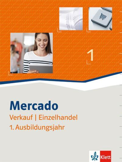 Mercado 1. Schülerbuch Verkauf/Einzelhandel. 1. Ausbildungsjahr