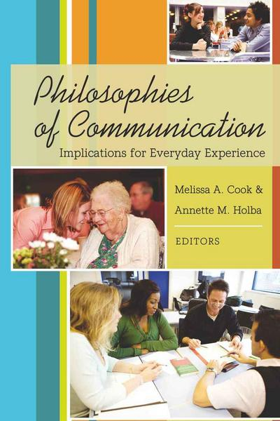 Philosophies of Communication
