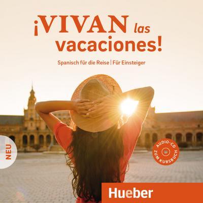 ¡Vivan las vacaciones! Neu.  Audio-CD