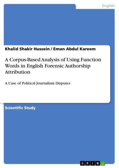 a-corpus-based-analysis-of-using-function-words-in-english-forensic-authorship-attribution-a-case-o