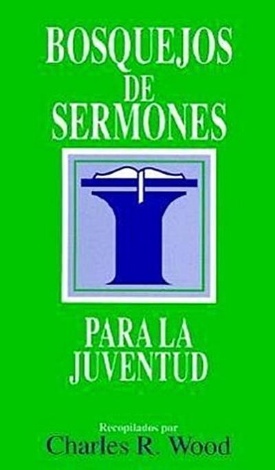 Bosquejos de Sermones: Juventud