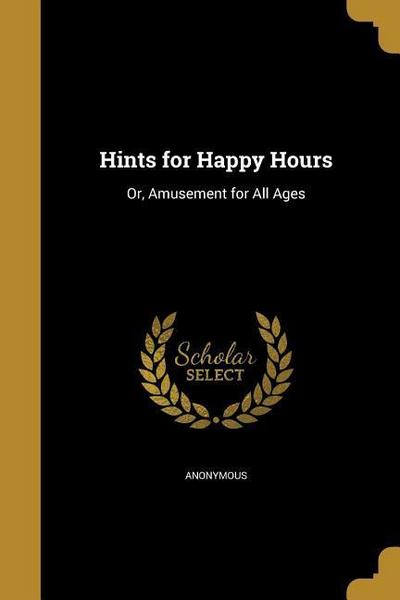 HINTS FOR HAPPY HOURS