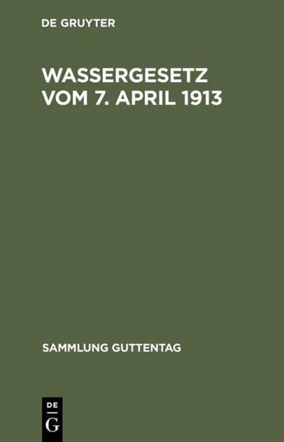 Wassergesetz vom 7. April 1913