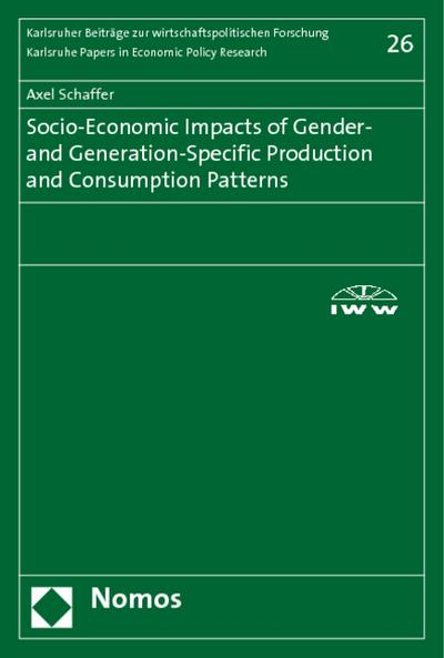Socio-Economic Impacts of Gender- and Generation-Specific Production and Consumption Patterns