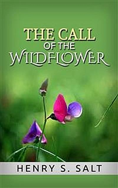 The Call of the Wildflower