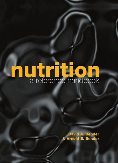 Nutrition: A Reference Handbook