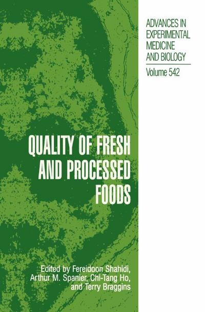 Quality of Fresh and Processed Foods