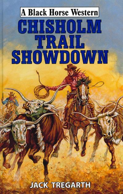 Chisholm Trail Showdown