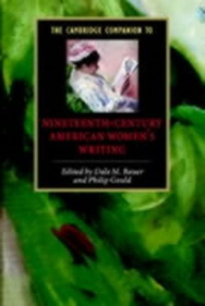 Cambridge Companion to Nineteenth-Century American Women's Writing