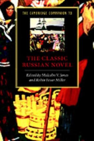 Cambridge Companion to the Classic Russian Novel