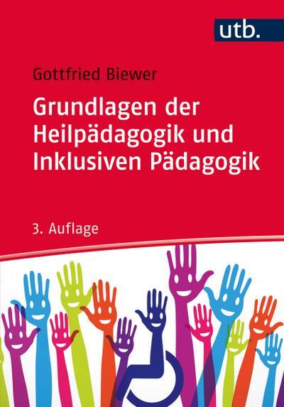 Grundlagen der Heilpädagogik und Inklusiven Pädagogik
