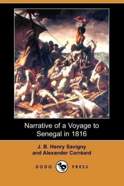 Narrative of a Voyage to Senegal in 1816 (Dodo Press)
